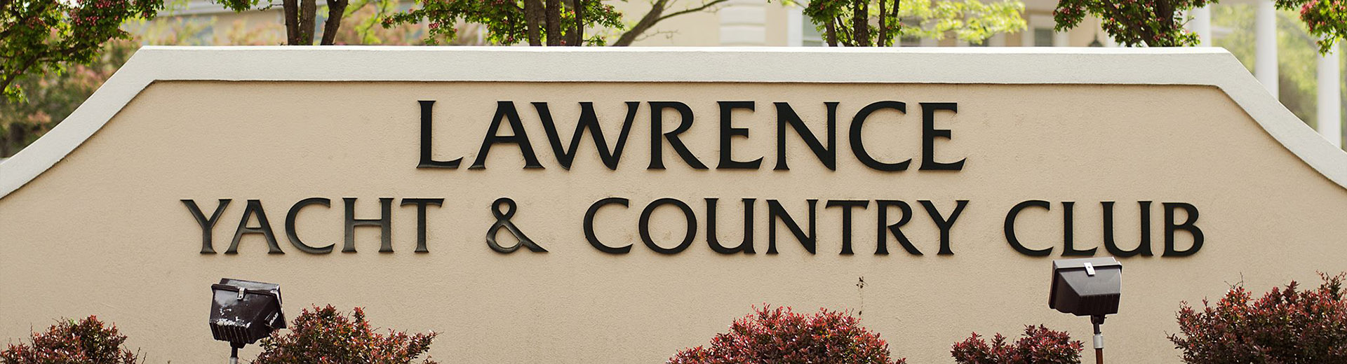 Lawrence Yacht and Country Club welcome sign